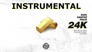 FRIJO X DUKI X SANTOZ   24K (INSTRUMENTAL) By Illuminati OnTheBeats