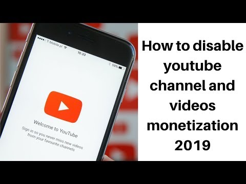 How to disable youtube channel and videos monetization 2019