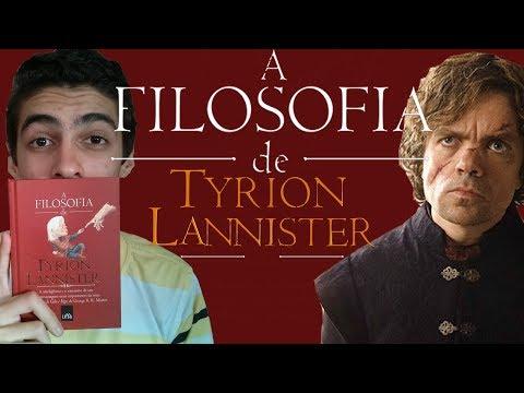 Resenha: a Filosofia de Tyrion Lannister