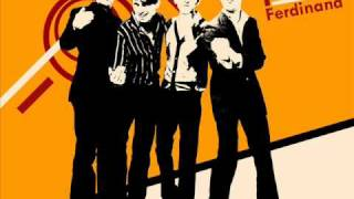 Franz Ferdinand -  Doing Fine