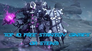 Top 10 Free Strategy Games on Steam