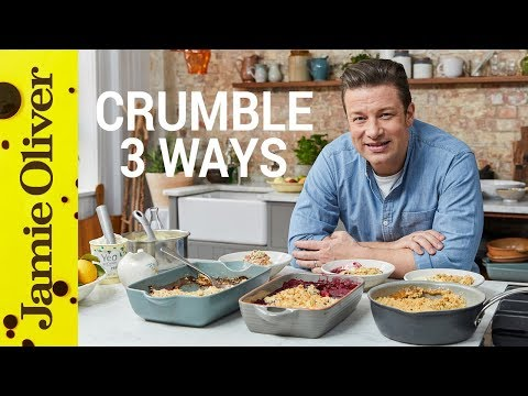 , title : 'How to Make Fruit Crumble | Three Ways | Jamie Oliver