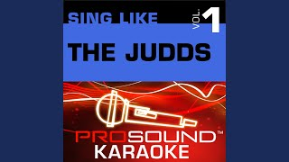 Born To Be Blue (Karaoke Lead Vocal Demo) (In the Style of The Judds)