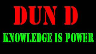 Dun D - Knowledge Is Power