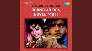 Boond Jo Ban Gayi Moti - YouTube