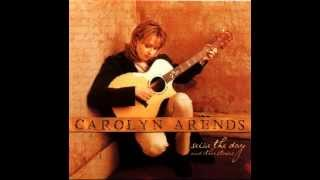 Carolyn Arends - Seize The Day