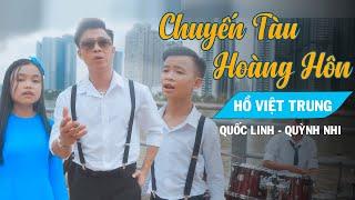 Chuyến Tàu Hoàng Hôn | Hồ Việt Trung ft Bé Quốc Linh và bé Quỳnh Nhi ( Official MV)