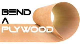 How Easy to Bend a Plywood