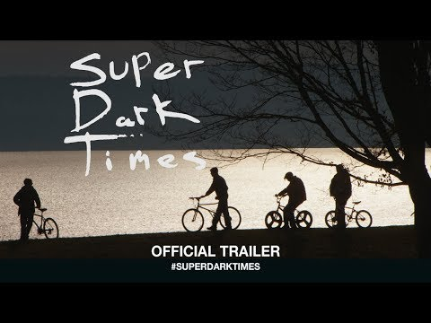 Super Dark Times (2017) | Official Trailer HD