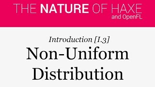 Intro 03 - Non-Uniform Distribution
