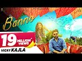 Banno - Official | Vicky Kajla, Raj Mawer | Ghanu Music | Latest Haryanvi Songs Haryanavi 2018 video download