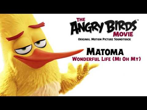 Download Matoma - Wonderful Life (Mi Oh My) | From The Angry Birds Movie [Official Audio] HD Mp4 3GP Video and MP3