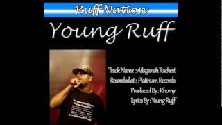 Young Ruff - Allaganeh Rachesi (Ruff Nation)