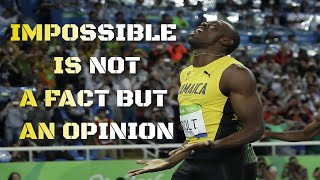 Impossible Is Not A Fact It's An Opinion - Anything Is Possible - It's All In Your Mind - 2020