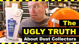 UGLY TRUTH ABOUT DUST COLLECTORS (Dustopper, Dust Deputy, Dust Right)