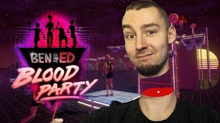 STEJK NA LOW | BEN AND ED - BLOOD PARTY #6