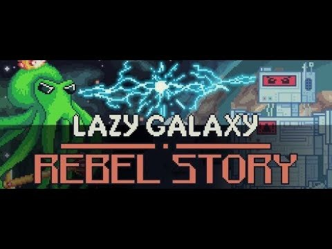 Lazy Galaxy: Rebel Story Announcement Trailer thumbnail