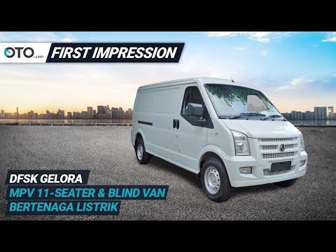 DFSK Gelora | First Impression| MPV & Blind Van Bertenaga Listrik | OTO.com
