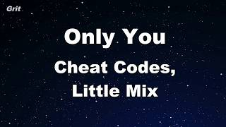Only You   Cheat Codes, Little Mix Karaoke 【No Guide Melody】 Instrumental