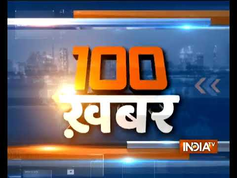 News 100 | 19th January, 2018 | 07:30 PM