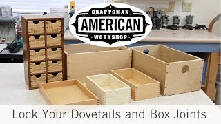 Lock Your Dovetails and Box Joints