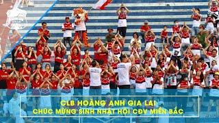 Xuân Trường, Tuấn Anh, Minh Vương cùng các đồng đội HAGL chúc mừng sinh nhật Hội CĐV miền Bắc