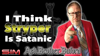 """I Think Stryper Is Satanic"" (Read DESCRIPTION below!) Ask Brother Buford"