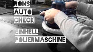 Einhell Auto Poliermaschine BT-PO 90 Test und Fazit bei einem Opel Corsa