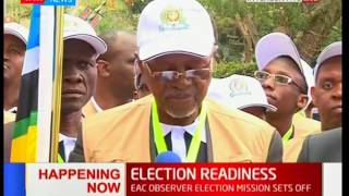 Election Readiness : EAC observer election mission sets off