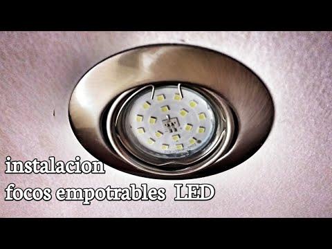 🖲FOCOS LED EMPOTRABLES INSTALACIÓN y COLOCACIÓN