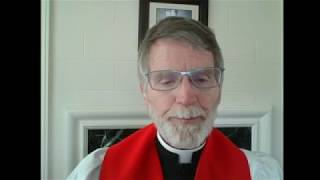The 6th Sunday of Easter Morning Prayer and Sermon