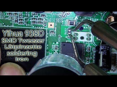 Yihua 938D tweezers soldering Iron Test Review