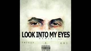 TriSzy - Wiz Khalifa Look Into My Eyes (Remix) Ft. Dri [KARMA]