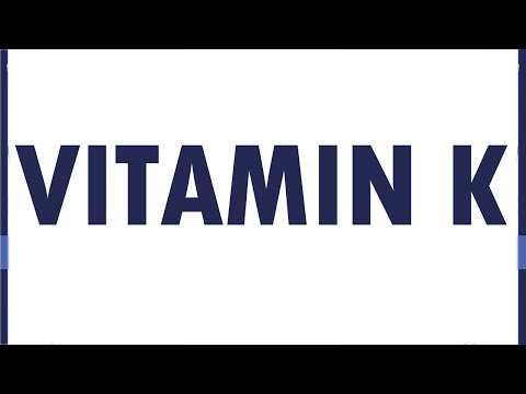 Video VITAMIN K - NATURAL VITAMIN FOODS - BENEFITS OF WELLNESS