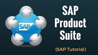SAP Product Suite - SAP Tutorial for Beginners