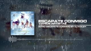 WISIN FT OZUNA, BAD BUNNY FT VARIOS ARTISTAS - ESCAPATE CONMIGO REMIX (VERSION DJ KOUZY)