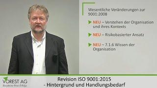 Revision ISO 9001:2015 - Hintergrund und wichtige Änderungen