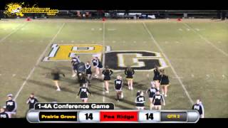 Prairie Grove (35) vs Pea Ridge (28) 2013