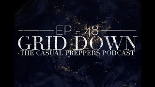 GRID DOWN - Episode 48