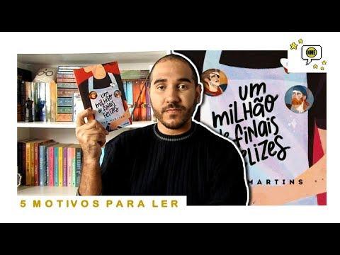 UM MILHÃO DE FINAIS FELIZES   5 Motivos Para Ler