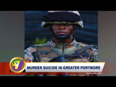 TVJ News: Murder Suicide in Greater Portmore - January 12 2020