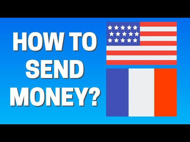 How To Send Money From France Usa