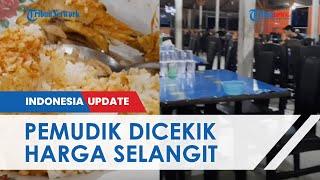 Viral Video Pemudik Dicekik Harga Selangit saat Makan di Pinggir Jalan, Makan Nasi Ayam Rp250 Ribu