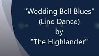 Wedding Bell Blues   Line Dance