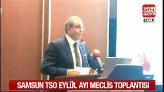 Samsun TSO Eylül Ayı Meclis Toplantısı