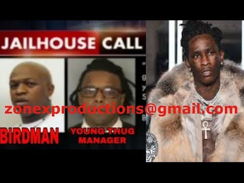 Young Thug & Birdman CHARGED wit Attempted murder of lil wayne,jail calls RELEASED!MUST LISTEN!