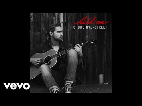 Hold On (Song) by Chord Overstreet
