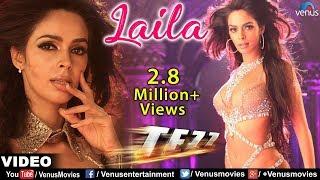 Laila Full Video Song | Tezz | Malika Sherawat | Ajay Devgan