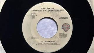 Telling Me Lies , Dolly Parton, Linda Ronstadt, Emmylou Harris , 1987 Vinyl 45RPM