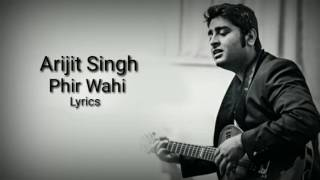 """Phir Wahi"" 